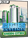 Cities Skylines - Green Cities DLC